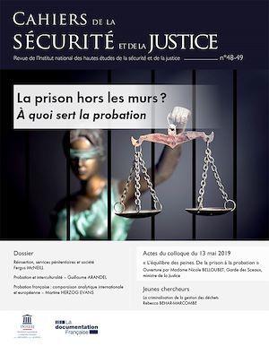 CAHIERS DE LA SECURITE N.48 ; Prison hors les murs ? à quoi sert la probation