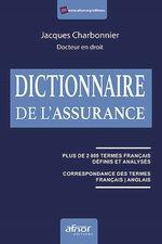 Vente Livre Numérique : Dictionnaire de l'assurance  - Jacques Charbonnier