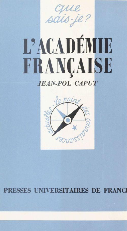 L'academie francaise qsj 2322