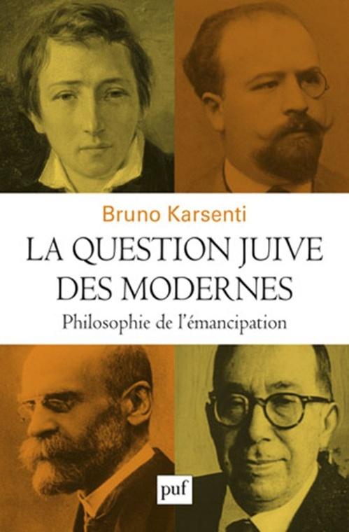 La question juive des modernes  - Bruno Karsenti