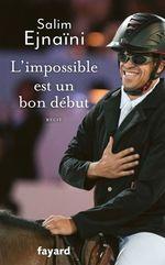 Vente Livre Numérique : L'impossible est un bon début  - Salim Ejnaïni