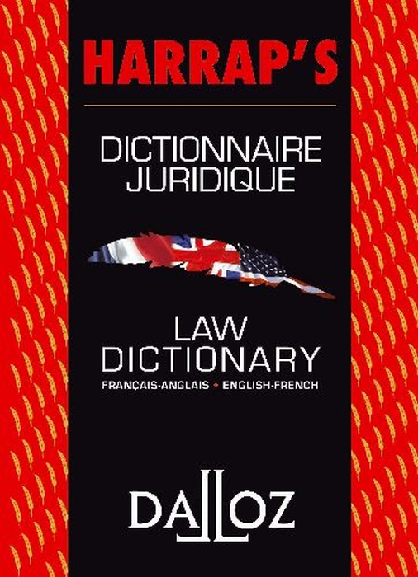 Dictionnaire Juridique Francais-Anglais/Anglais-Francais. Co-Edition Harrap'S / Dalloz - 1ere Ed.