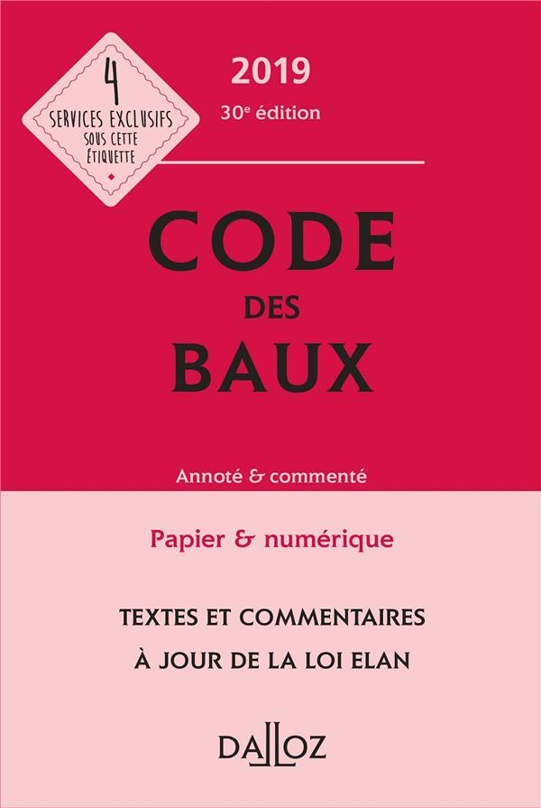 Code des baux annoté et commenté (édition 2019) (30e édition)