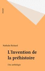 Vente Livre Numérique : L'Invention de la préhistoire  - Collectif