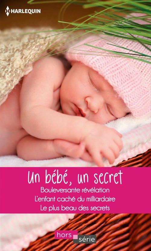 Vente EBooks : Un bébé, un secret  - Margaret Way  - Raye Morgan  - Fiona Harper
