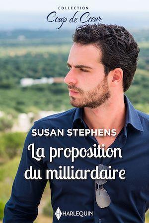 La proposition du milliardaire  - Susan Stephens