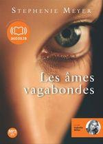 Vente AudioBook : Les âmes vagabondes  - Stephenie Meyer