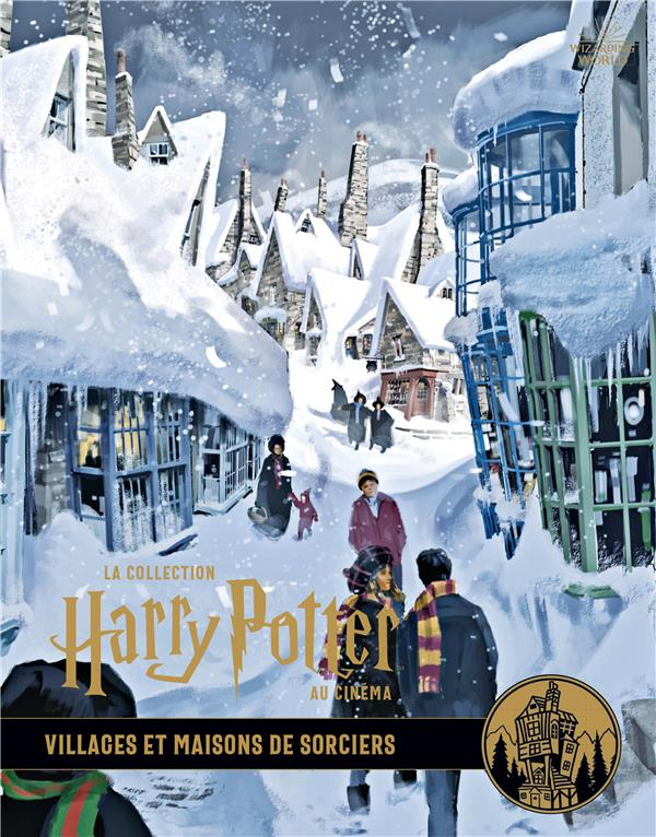 La collection Harry Potter au cinéma T.10 ; villages et maisons de sorciers