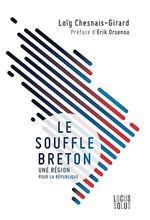 Vente Livre Numérique : Le souffle breton  - Erik Orsenna - Loïg Chesnais-Girard