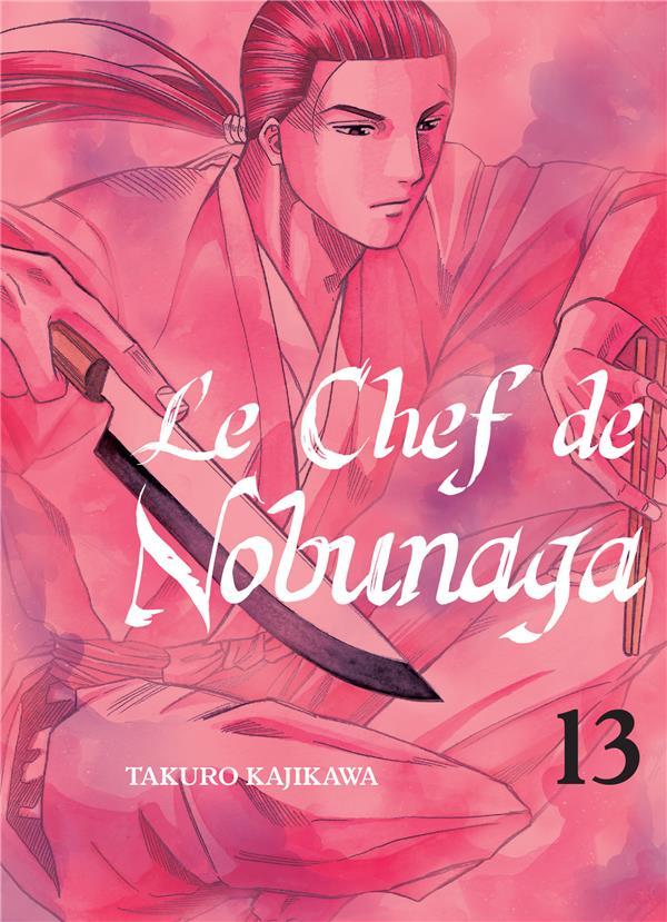 Le chef de Nobunaga T.13