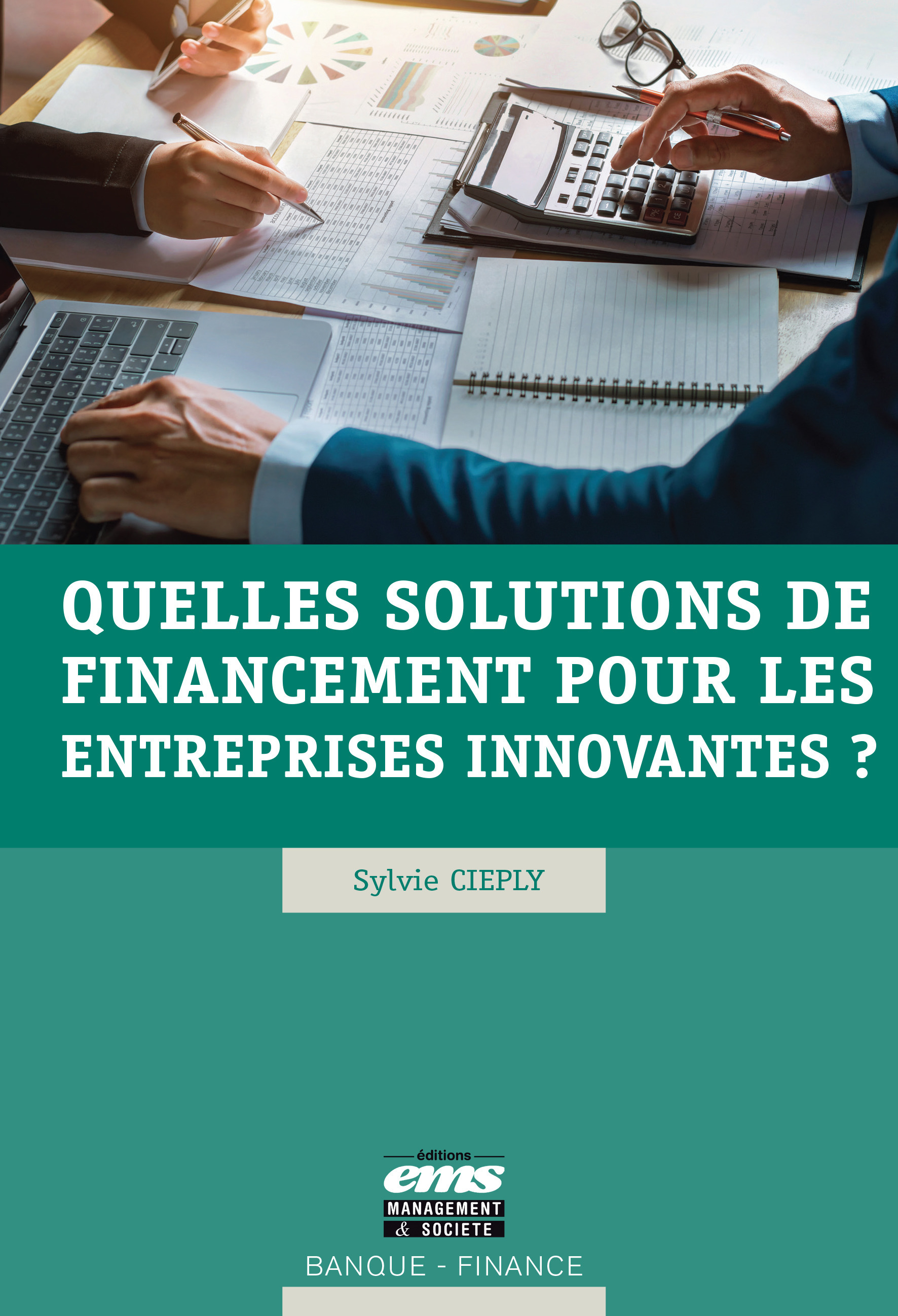 Quelles solutions de financement pour les entreprises innovantes ?