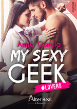 My sexy geek t.1 ; #lovers