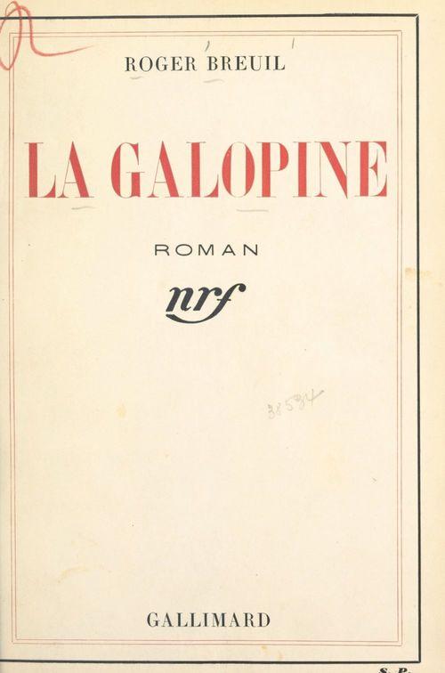 La galopine  - Roger Breuil