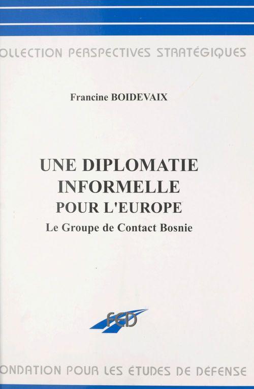 une diplomatie informelle pour l'Europe