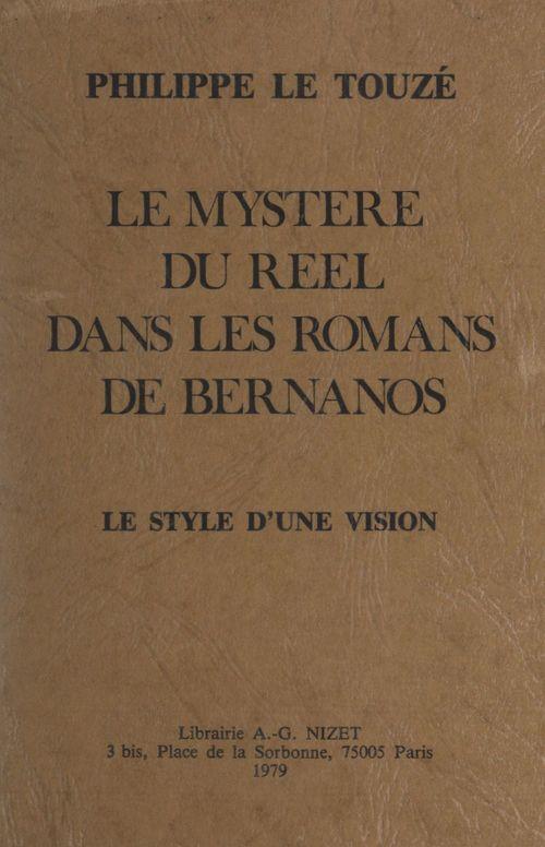 Le mystère du réel dans les romans de Bernanos