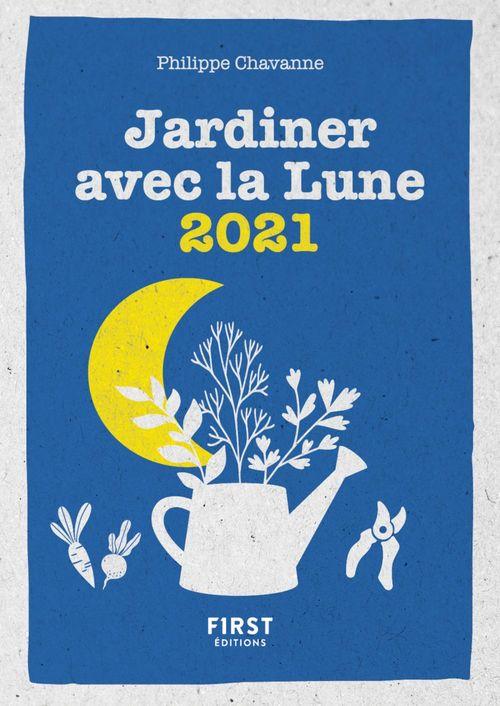 Le petit calendrier jardiner avec la lune 2021