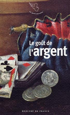 Le goût de l'argent