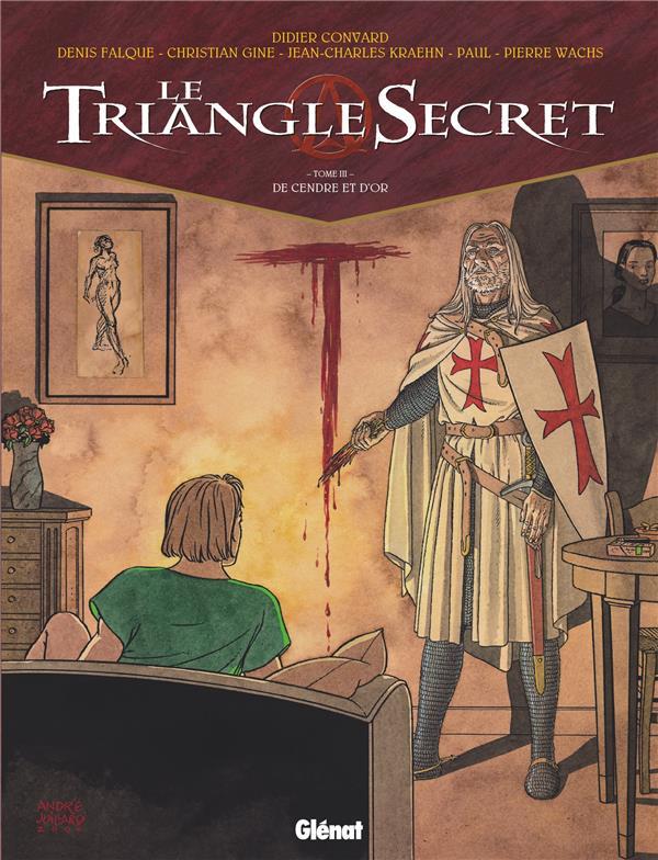 LE TRIANGLE SECRET T.3  -  DE CENDRE ET D'OR CONVARD+KRAEHN+WACHS