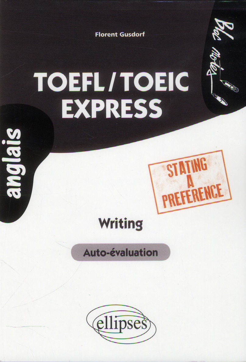 Toefl/Toeic Express Writing Stating A Preference Auto-Evaluation Anglais