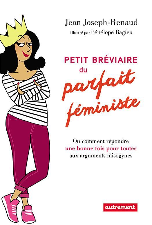 Petit bréviaire du parfait féministe