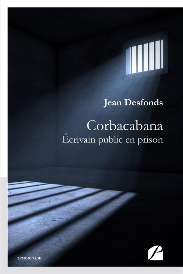 Corbacabana - ecrivain public en prison