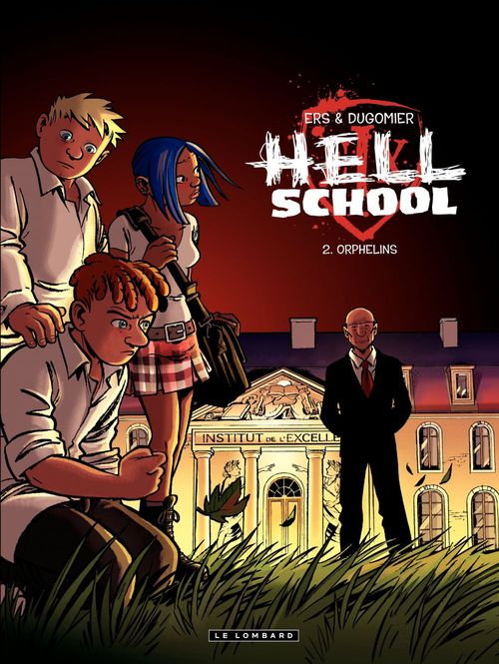 Hell school t.2 ; orphelins