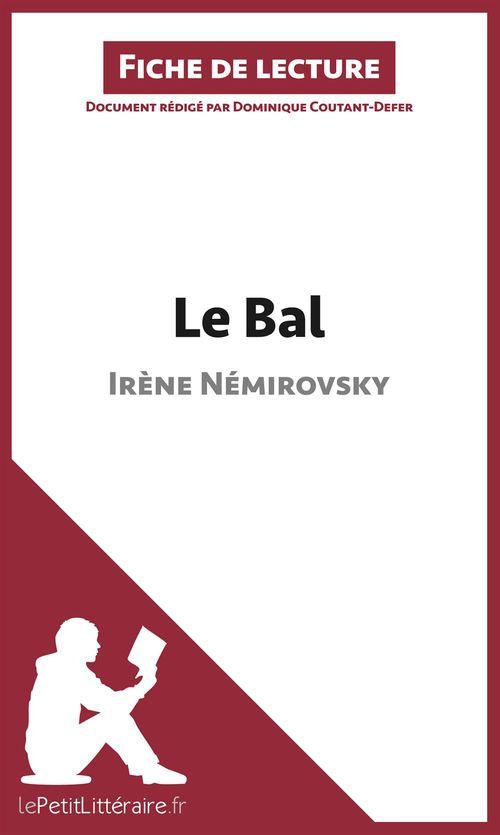 Le bal de Irène Némirovski ; analyse complète de l'oeuvre et résumé