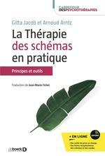 La thérapie des schémas en pratique : principes et outils