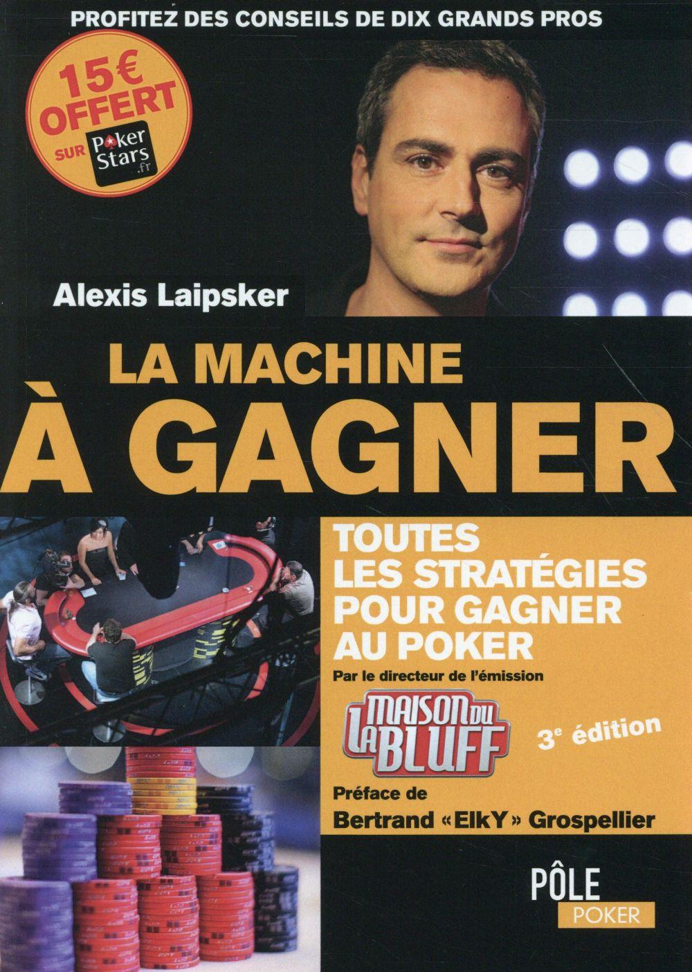 La machine à gagner (3e édition)
