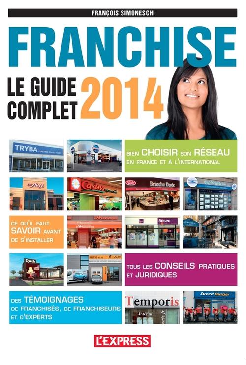 Franchise ; le guide complet 2014