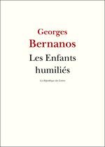 Vente Livre Numérique : Les enfants humiliés  - Georges Bernanos