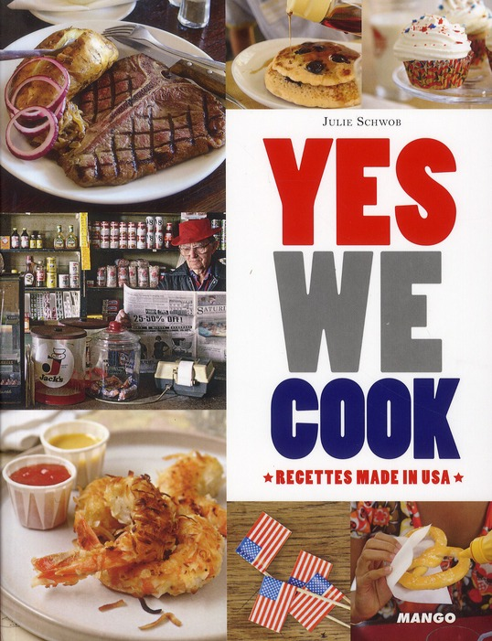 Yes We Cook ; Recettes Made In Usa