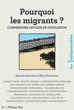 Pourquoi les migrants ? comprendre les flux de population