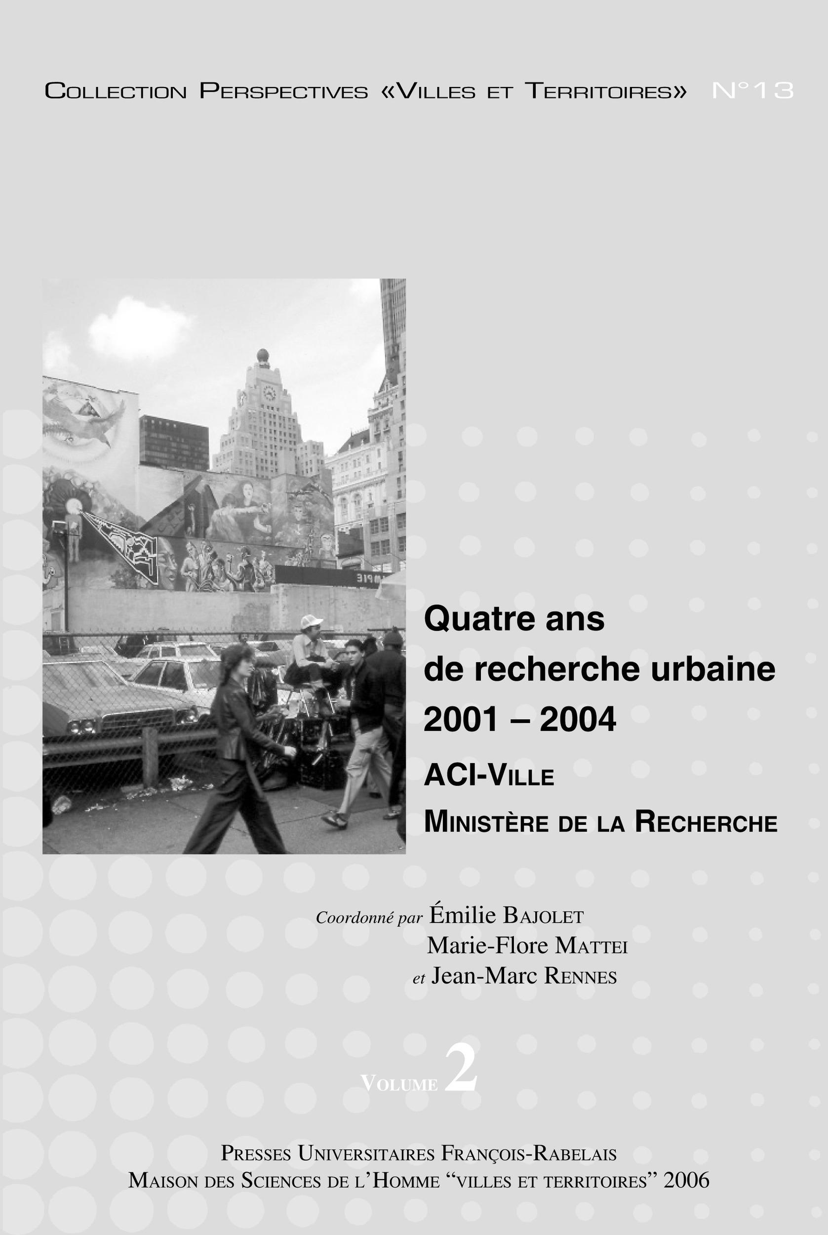 quatre ans de recherche urbaine 2001-2004 ; aci ville ministère de la recherche