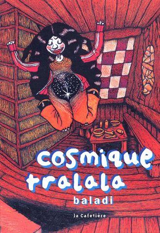 cosmique tralala