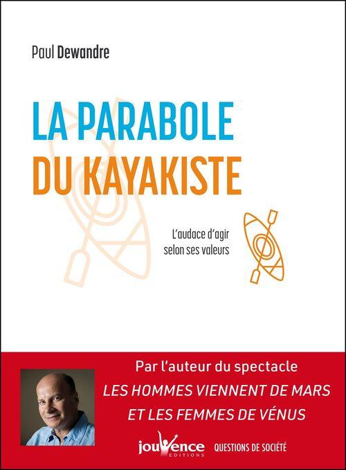 La parabole du kayakiste ; trouver sa trajectoire dans un monde en transition