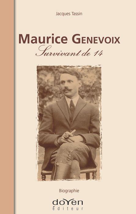 Maurice Genevoix ; survivant de 14