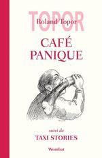 Vente Livre Numérique : Café Panique  - Roland TOPOR