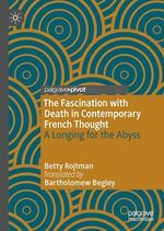 Vente Livre Numérique : The Fascination with Death in Contemporary French Thought  - Betty Rojtman