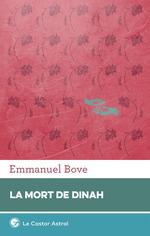 Vente Livre Numérique : La Mort de Dinah  - Emmanuel Bove