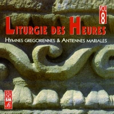 LITURGIE DES HEURES VOL 8