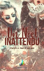 Vente Livre Numérique : Un Noël inattendu  - Lou Jazz - Cherylin A.Nash