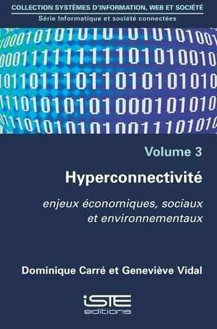 hyperconnectivité ; enjeux économiques, sociaux et environnementaux