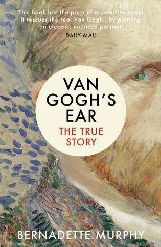 Van Cogh's ear ; the true story