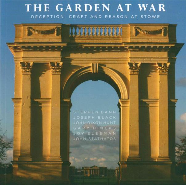 The garden at war ; deception, craft and reason at stowe