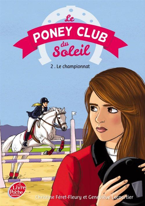 Le poney club du soleil t.2 ; le championnat