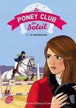 Vente Livre Numérique : Le Poney Club du soleil - Tome 2 - Premier championnat  - Geneviève LECOURTIER - Christine Féret-Fleury