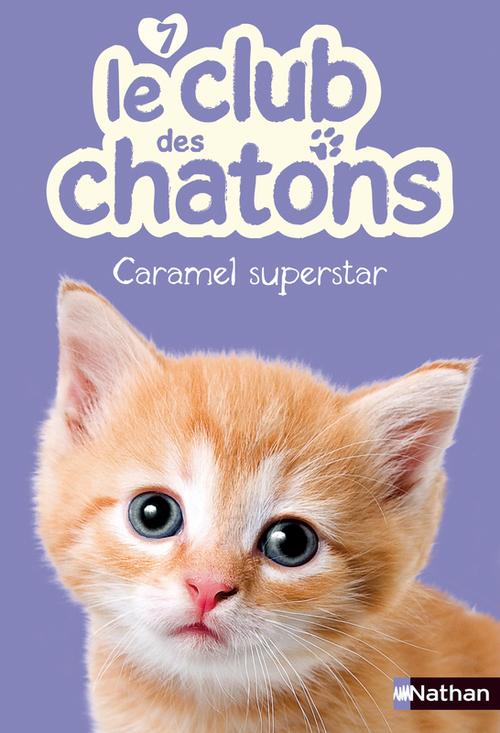 Vente Livre Numérique : Caramel Superstar  - Christelle Chatel