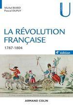 Vente EBooks : La Révolution française - 4e éd.  - Michel Biard - Pascal Dupuy
