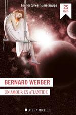 Vente Livre Numérique : Un amour en Atlantide  - Bernard Werber